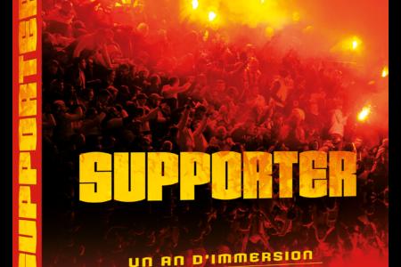 Supporters (Le livre) : Compatibles avec le foot business ?