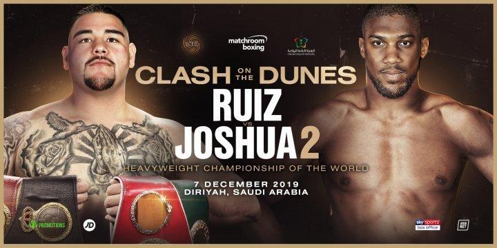 Le combat Joshua - Ruiz  le 7 décembre à Ryadh